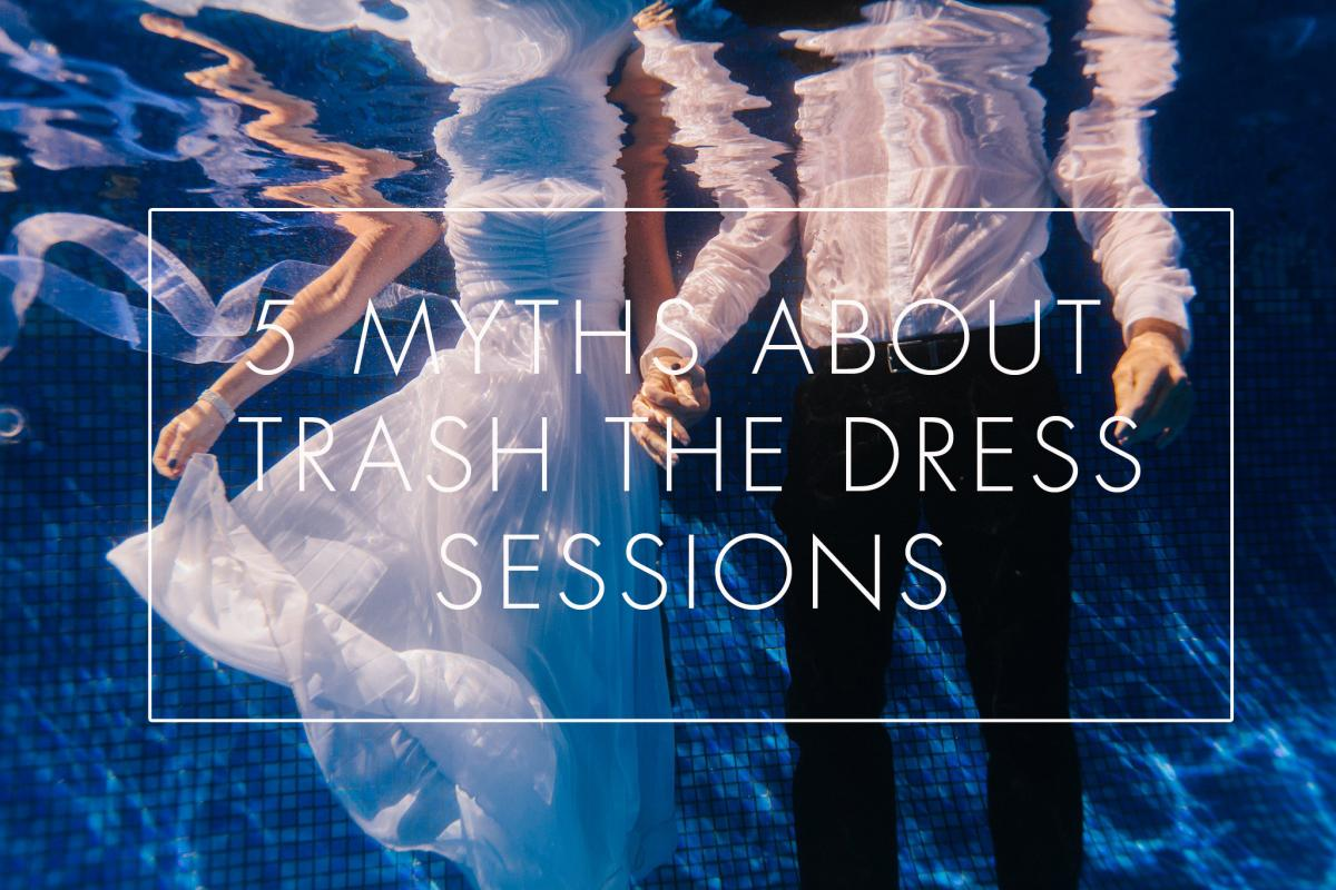myths about trash the dress photos by Phoenix underwater photographer Alyssa Campbell
